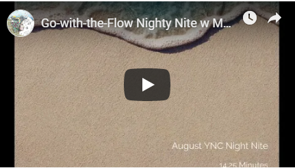 Go with the Flow Night Nite with Music Meditation Image