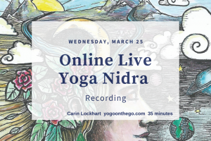 Recorded March 25th Yoga Nidra